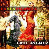 Play & Download La Ola Española (Cielo Andaluz) by Various Artists | Napster