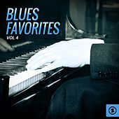 Blues Favorites, Vol. 4 by Various Artists