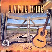 Play & Download A Voz da Terra, Vol. 3 by Various Artists | Napster