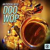 An Evening With Doo Wop, Vol. 1 by Various Artists