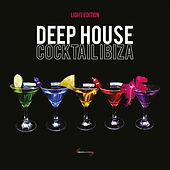 Deep House Cocktail Ibiza (Light Edition) by Various Artists