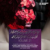Masquerade House Club, Vol. 21 by Various Artists