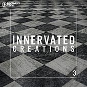 Innervated Creations, Vol. 3 by Various Artists