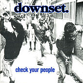 Check Your People by Downset