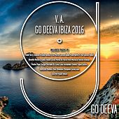 Play & Download Go Deeva Ibiza 2016 by Various Artists | Napster