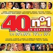 Play & Download 40 Años de No. 1 en Español: Los 50's, los 60's, los 70's y los 80's, Vol. 2 by Various Artists | Napster
