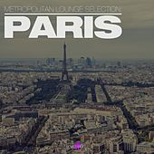 Metropolitan Lounge Selection: Paris by Various Artists