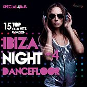 Play & Download Ibiza Night Dancefloor, Vol. 4 (15 Top Club Hits Umixed Special 4DJs) by Various Artists | Napster