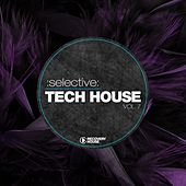 Selective: Tech House, Vol. 7 by Various Artists