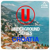 Underground Series Croatia by Various Artists