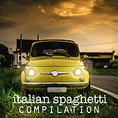 Play & Download Italian Spaghetti Compilation Best Italian Songs Ever by Various Artists | Napster