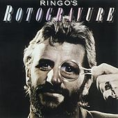 Play & Download Ringo's Rotogravure by Ringo Starr | Napster