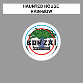 Rain-Bow by Haunted House