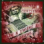 Play & Download Country Christmas With a Twang and a Drawl by Various Artists | Napster