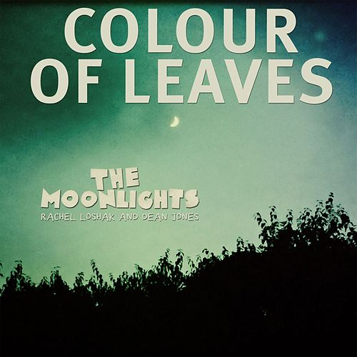 Colour of Leaves de Los Moonlights