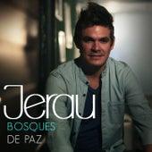 Bosques de Paz by Jerau