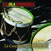 La Ola Española (La Cancion del Tamborilero) by Various Artists