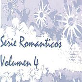 Romanticos Vol..4 by Various Artists