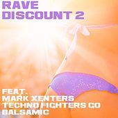 Rave Discount, Vol. 2 di Various Artists