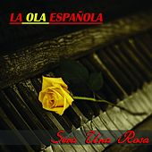 Play & Download La Ola Española (Será una Rosa) by Various Artists | Napster