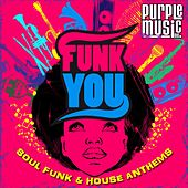 Play & Download Funk You by Various Artists | Napster