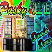 Play & Download Pasky, Vol. 15 (Dando Duro) by Various Artists | Napster