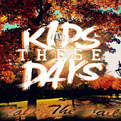 Play & Download Take the Fall by Kids These Days | Napster