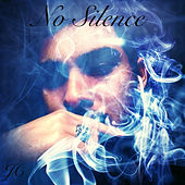 No Silence by J.C.