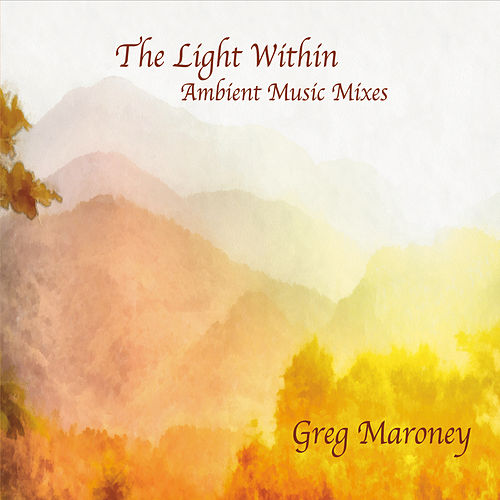 The Light Within by Greg Maroney