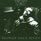 Play & Download Bunker Gate 7 by :wumpscut: | Napster