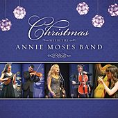 Christmas with the Annie Moses Band by Annie Moses Band