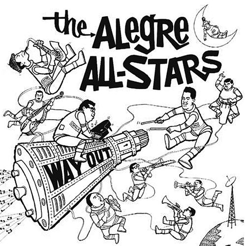 Play & Download Way Out by Alegre All Stars | Napster