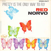 Pretty Is the Only Way to Fly by Red Norvo
