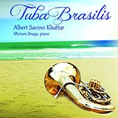 Play & Download Tuba Brasilis by Miriam Braga | Napster