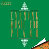 Classical Music Experience: Evening Music for Piano by Various Artists