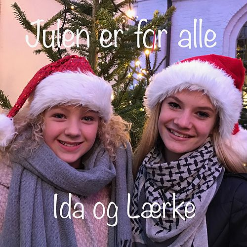 Play & Download Julen er for Alle by Ida | Napster