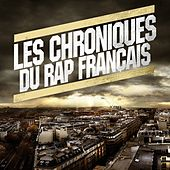 Play & Download Les chroniques du rap fr by Various Artists | Napster