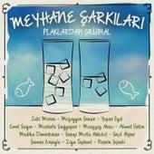 Play & Download Meyhane Şarkıları (Plaklardan Orijinal) by Various Artists | Napster