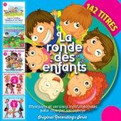 La ronde des enfants (Chansons et versions instrumentales pour chanter soi-même) [142 titres] by Various Artists