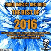 Hard Impact Records (The Best of 2016) by Various Artists
