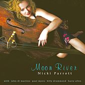 Play & Download Moon River by Nicki Parrott | Napster