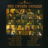 Her Devrin Devleri by Various Artists