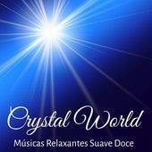 Play & Download Crystal World - Músicas Relaxantes Suave Doce para Saúde Bem Estar e Alinhamento dos Chakras con Sons de Meditação Profunda New Age Instrumentais by Relaxed Piano Music | Napster