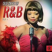 Old Days of R&B, Vol. 1 by Various Artists