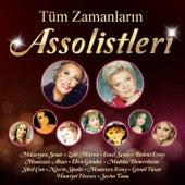 Play & Download Tüm Zamanların Assolistleri by Various Artists | Napster