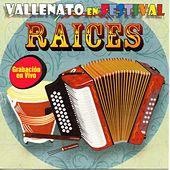 Play & Download Vallenato en Festival: Raices (En Vivo) by Various Artists | Napster