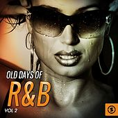 Play & Download Old Days of R&B, Vol. 2 by Various Artists | Napster