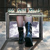 We Still Rock (The Compilation) by Various Artists