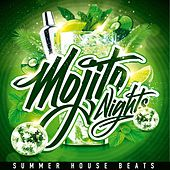 Mojito Nights (Summer House Beats) by Various Artists