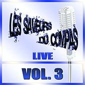 Play & Download Saveurs du compas, vol. 3 (Live) by Various Artists | Napster